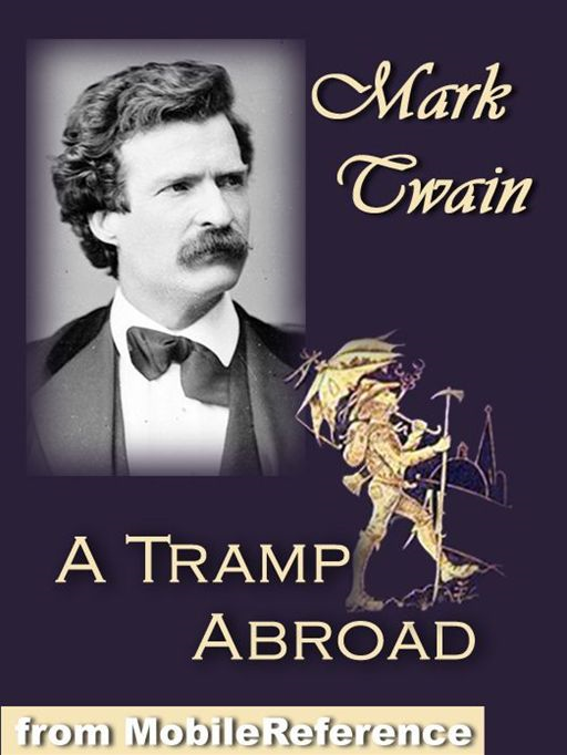 A Tramp Abroad  (Mobi Classics) By: Mark Twain
