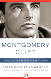 Montgomery Clift: A Biography: