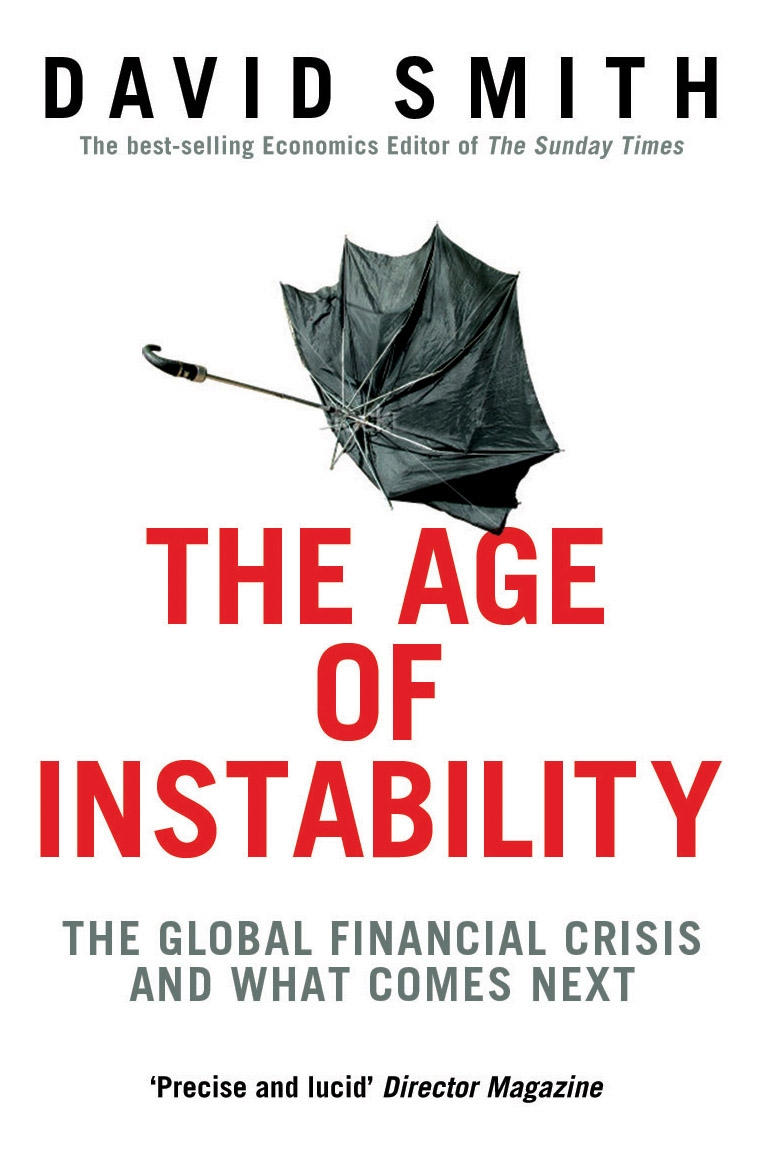 The Age of Instability By: David Smith