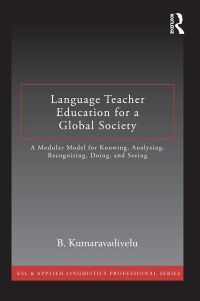 Language Teacher Education for a Global Society