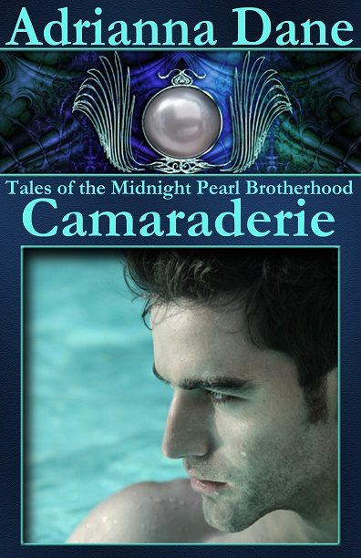 Tales Of The Midnight Pearl Brotherhood: Camaraderie