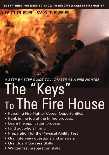 "The ""Keys"" To The Fire House"
