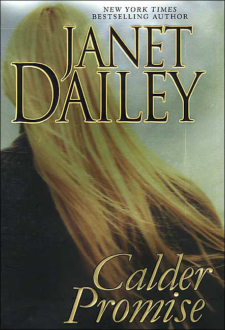 Calder Promise By: Janet Dailey
