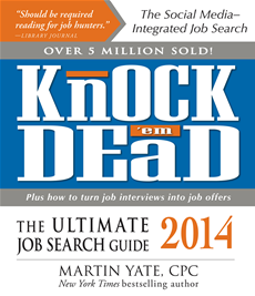 Knock 'em Dead 2014 The Ultimate Job Search Guide