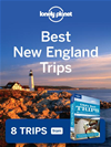 Lonely Planet Best New England Trips: