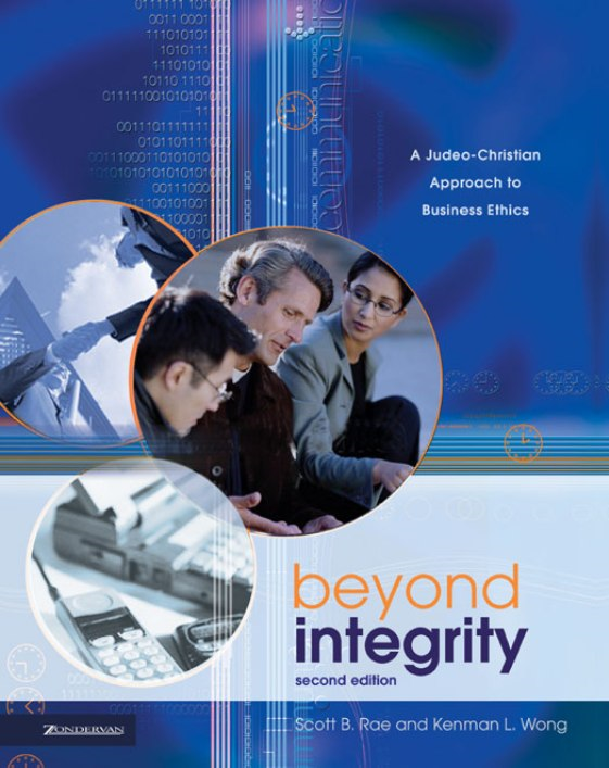 Beyond Integrity By: Kenman L.   Wong,Scott   Rae