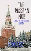 THE RUSSIAN MOB By: John Butler