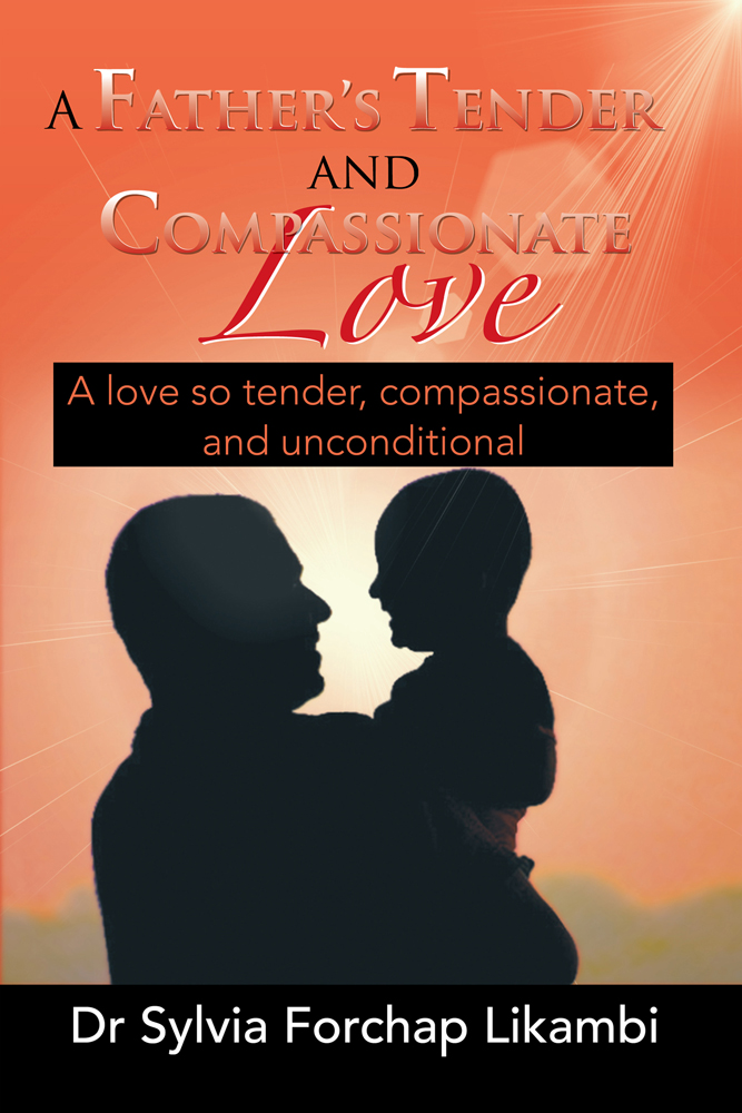 A Father's Tender and Compassionate Love