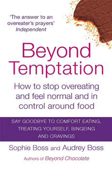 Beyond Temptation How to stop overeating and feel normal and in control around food