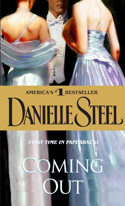 Coming Out By: Danielle Steel