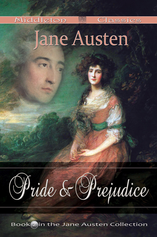 Pride and Prejudice (Fully Edited With Endnotes)