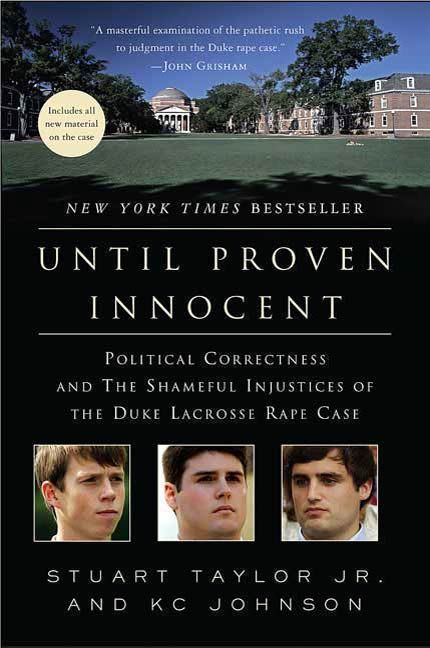 Until Proven Innocent By: KC Johnson,Stuart Taylor