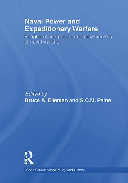 Naval Power and Expeditionary Wars By: