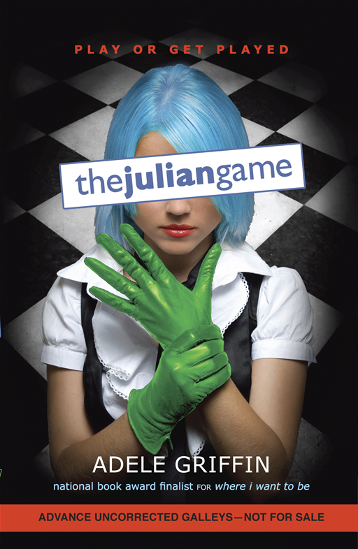 The Julian Game By: Adele Griffin
