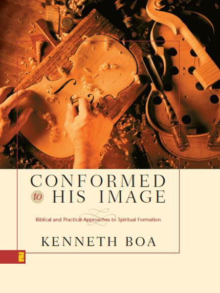 Conformed to His Image By: Kenneth D.   Boa