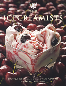 The Icecreamists Boutique ice creams and other guilty pleasures to make and enjoy at home