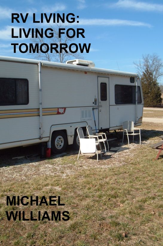 RV Living: Living For Tomorrow