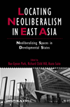 Locating Neoliberalism In East Asia: