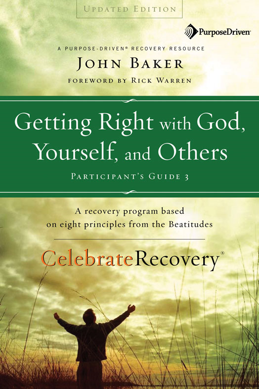 Getting Right with God, Yourself, and Others Participant's Guide 3 By: John   Baker