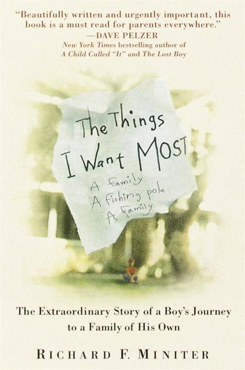 The Things I Want Most By: Richard Miniter