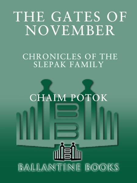 The Gates of November By: Alexander Slepak,Chaim Potok,Leonid Slepak,Maria Slepak,Vladimir Slepak
