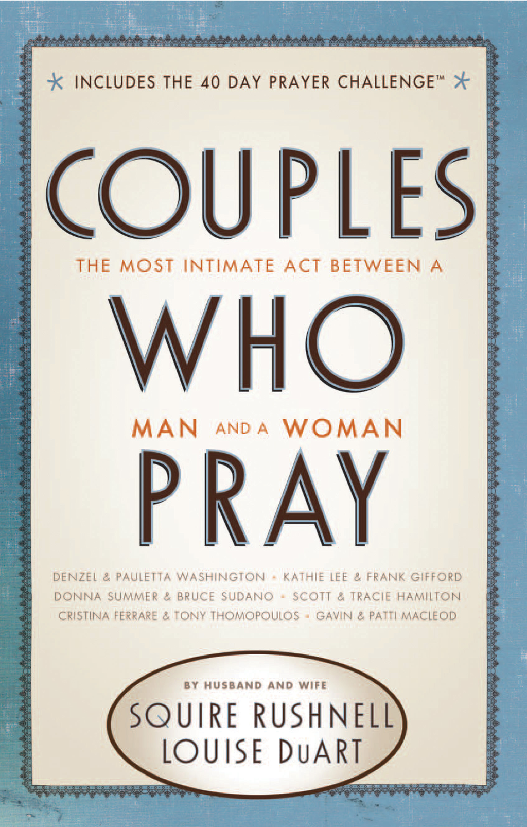 Couples Who Pray By: Squire Rushnell