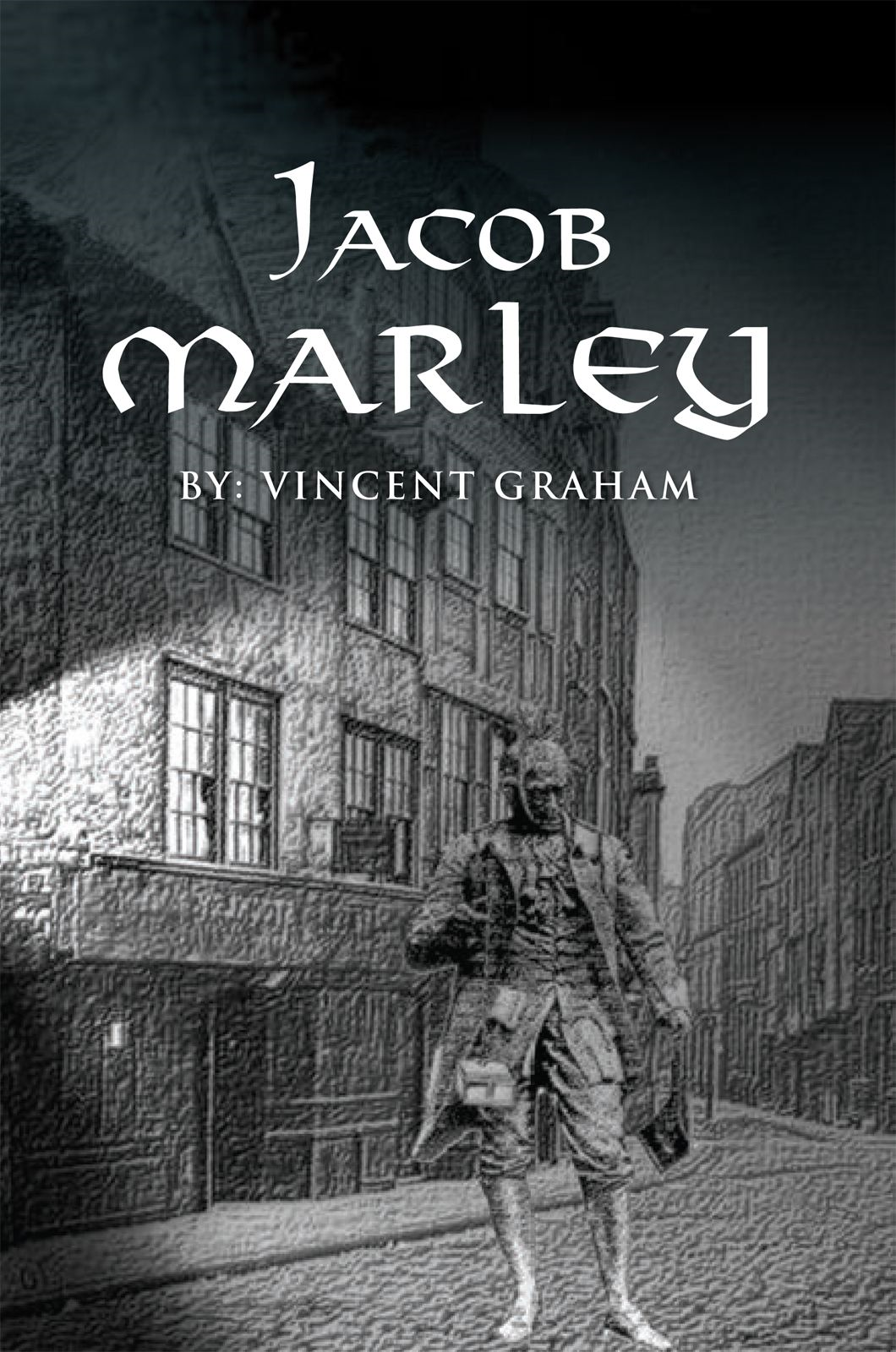 JACOB MARLEY By: Vince Graham
