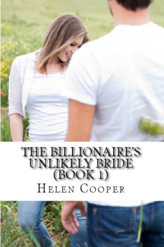 The Billionaire's Unlikely Bride (Book 1)