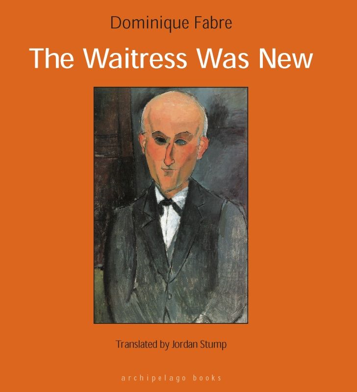The Waitress Was New By: Dominique Fabre