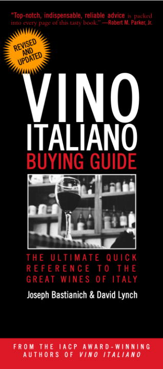 Vino Italiano Buying Guide - Revised and Updated By: David Lynch,Joseph Bastianich