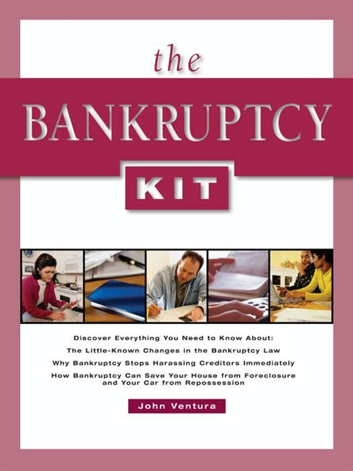 The Bankruptcy Kit By: John Ventura