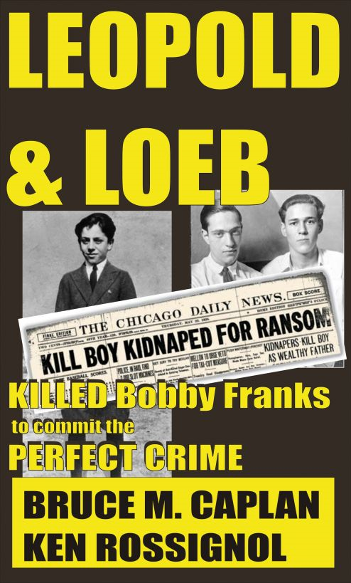 Leopold & Loeb Killed Bobby Franks