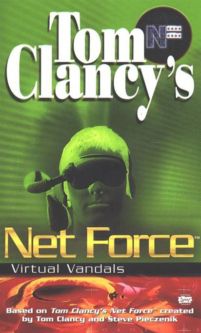 Virtual Vandals: Net Force 01 By: Steve Pieczenik,Tom Clancy