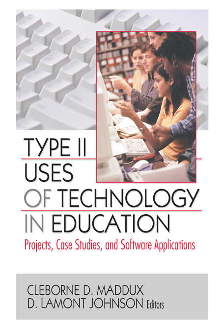 Type II Uses of Technology in Education By: