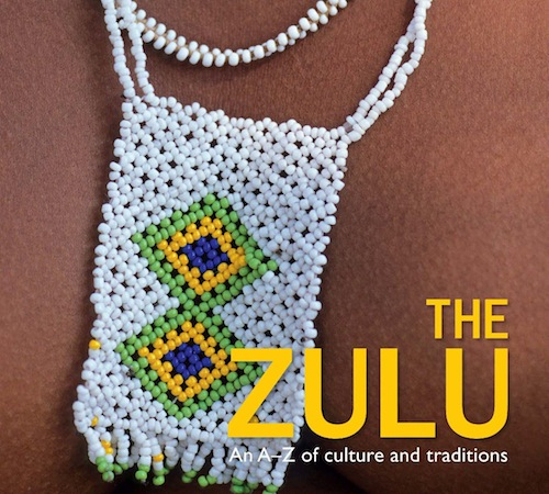 The Zulu An A-Z of Culture and Traditions