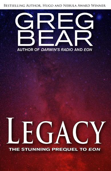 Legacy By: Greg Bear
