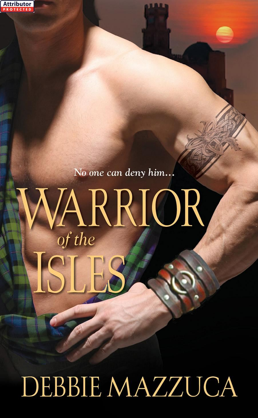 Warrior of the Isles By: Debbie Mazzuca