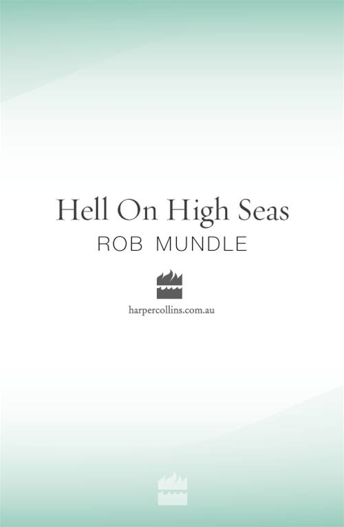 Hell on High Seas By: Rob Mundle