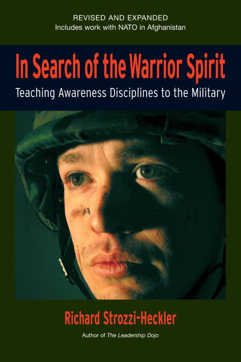 In Search of the Warrior Spirit, Fourth Edition