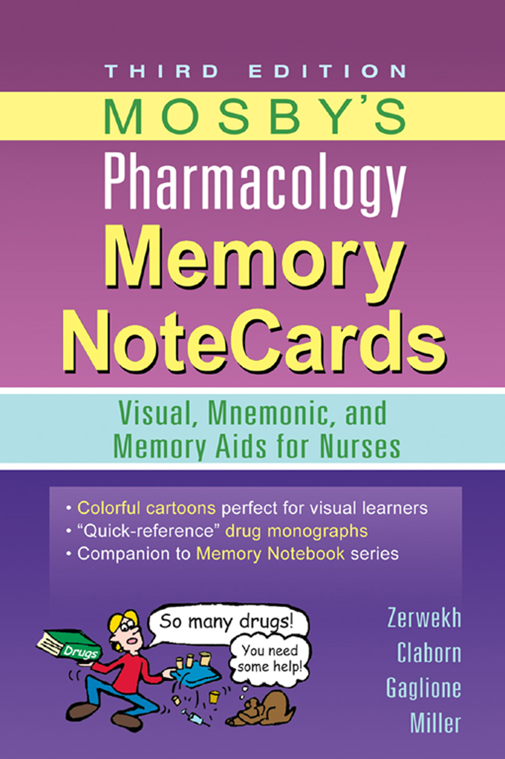 Mosby's Pharmacology Memory NoteCards Visual,  Mnemonic,  and Memory Aids for Nurses