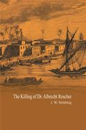 download The Killing of Dr. Albrecht Roscher book