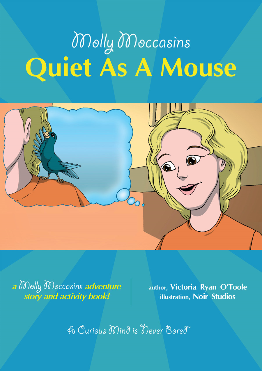 Quiet As A Mouse By: Victoria Ryan O'Toole,Urban Fox Studios