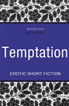 Quickies: Temptation: