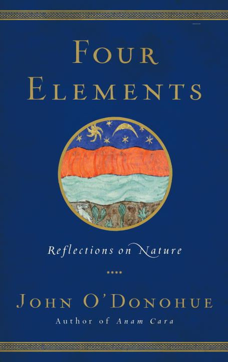 Four Elements By: John O'Donohue