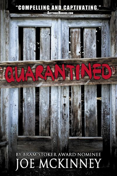 Quarantined By: Joe McKinney