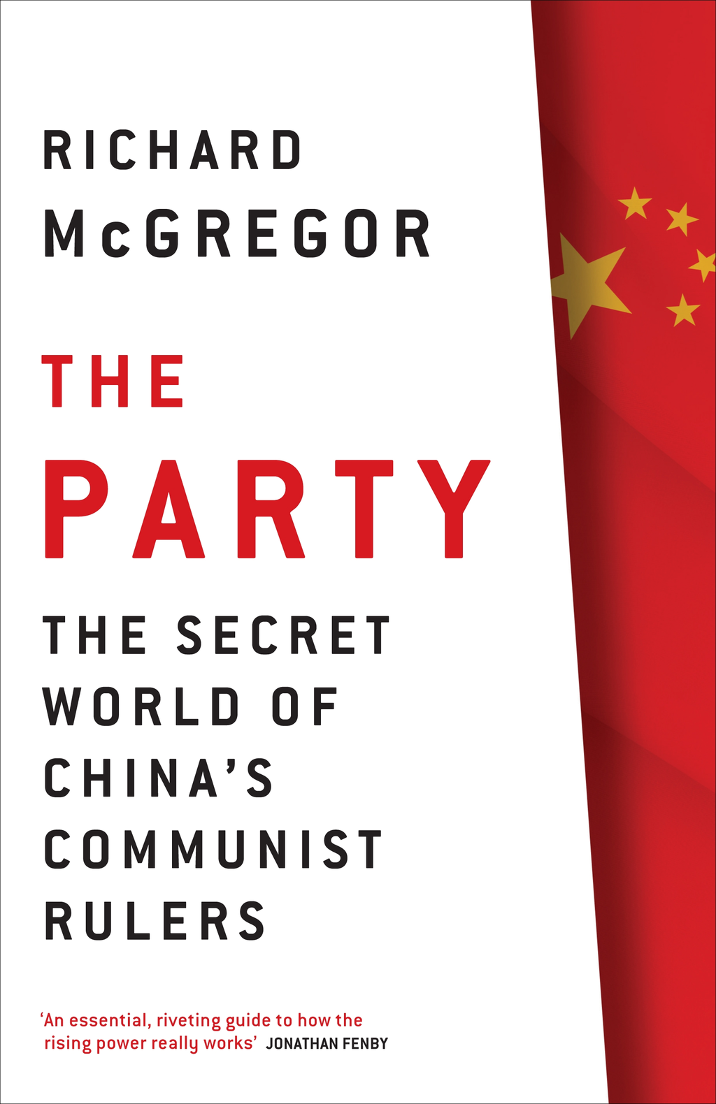 The Party The Secret World of China's Communist Rulers