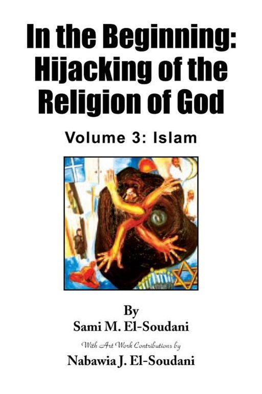 In the Beginning: Hijacking of the Religion of God