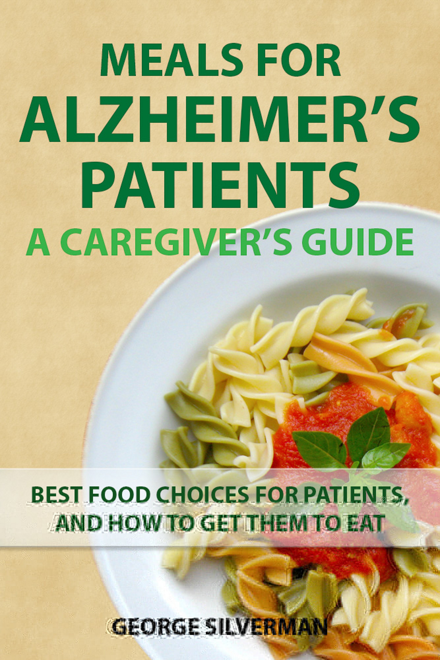 Meals for Alzheimer's Patients: A Caregiver's Guide