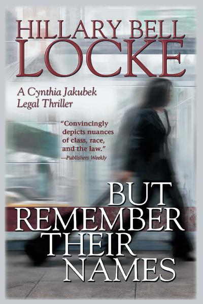 But Remember Their Names By: Hillary Bell Locke
