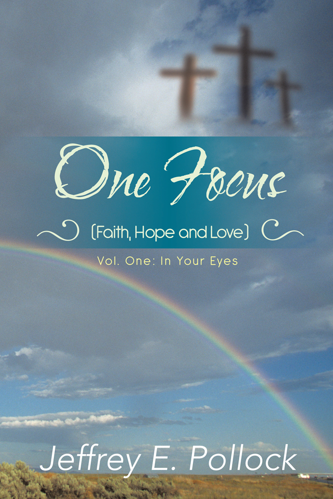 ONE FOCUS (Faith, Hope and Love)